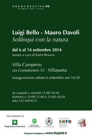 Monza /Villasanta: Luigi Bello e Mauro Davoli - Soliloquies with nature